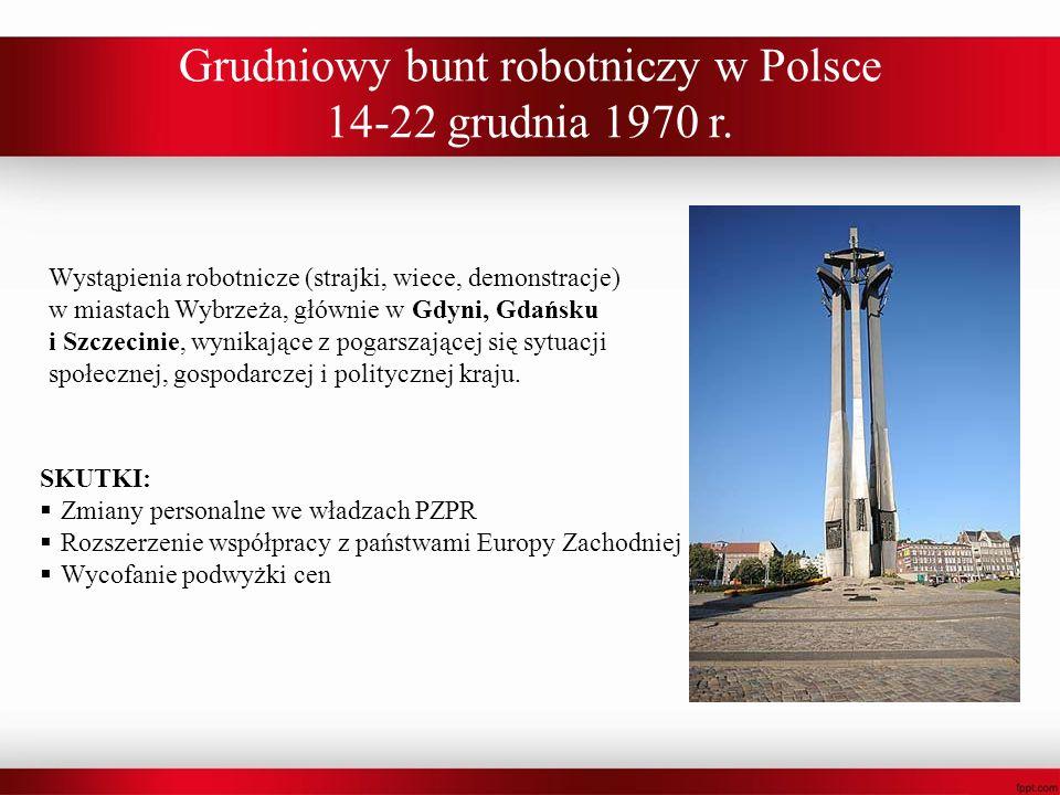 Grudniowy bunt robotniczy w Polsce 14-22 grudnia 1970 r. Wystąpienia robotnicze (strajki, wiece, demonstracje) w miastach Wybrzeża, głównie w Gdyni, G