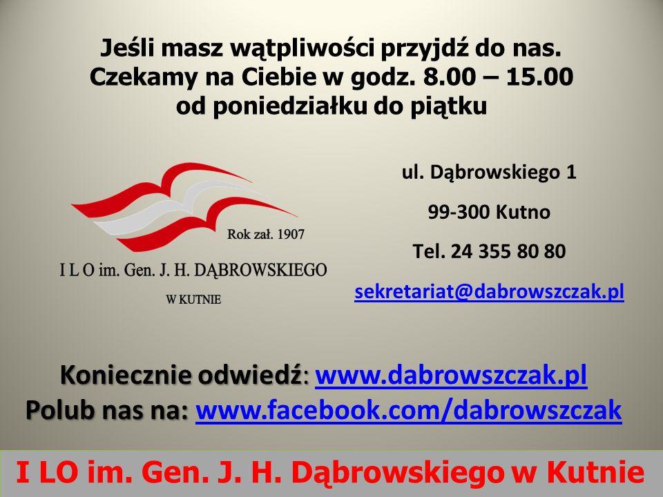 Jeśli masz wątpliwości przyjdź do nas. Czekamy na Ciebie w godz. 8.00 – 15.00 od poniedziałku do piątku ul. Dąbrowskiego 1 99-300 Kutno Tel. 24 355 80