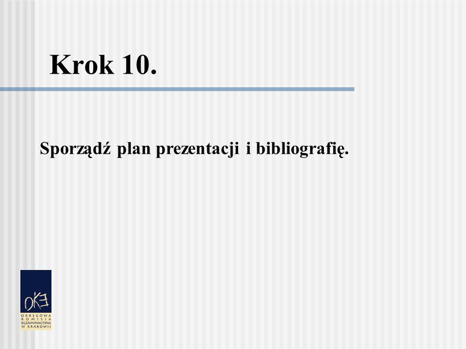 Krok 10. Sporządź plan prezentacji i bibliografię.