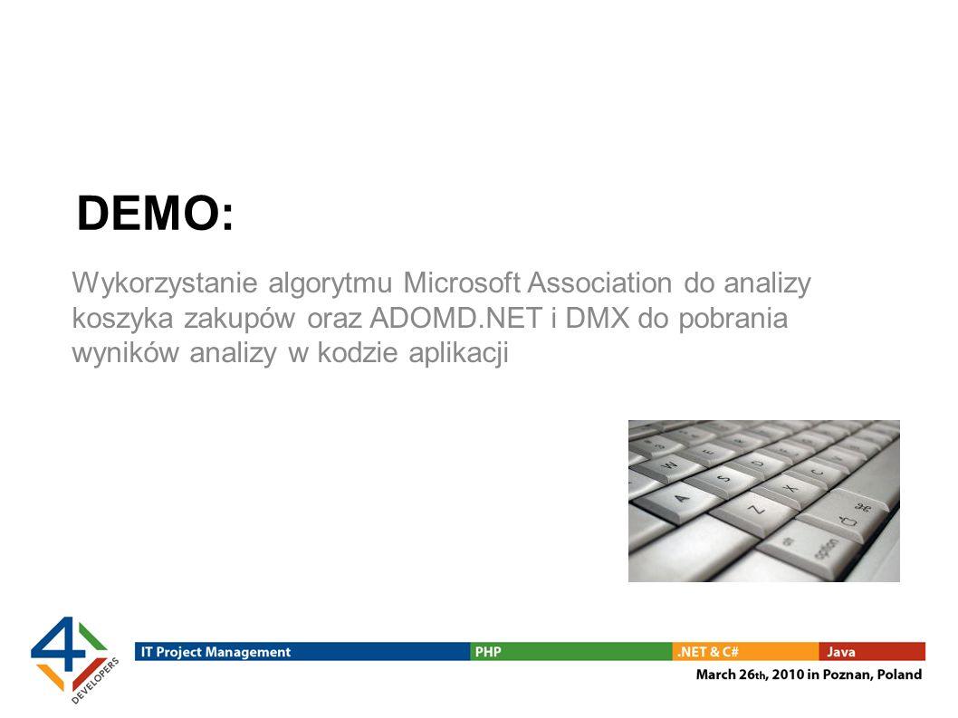 DEMO: Wykorzystanie algorytmu Microsoft Association do analizy koszyka zakupów oraz ADOMD.NET i DMX do pobrania wyników analizy w kodzie aplikacji