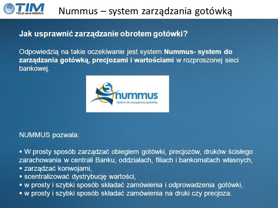 Nummus – moduły systemu Zamówienia cashprocesor czyli dostęp do zamówień przez cash procesorów (czyli użytkownicy z rolą cash procesor) raporty, raporty zbiorcze realizacja zamówień blokowanie zamówień zmiany daty realizacji drukowanie dokumentów Zamówienia pomiędzy cashprocesorami podobnie jak w przypadku zamówień jednostka - cashprocesor