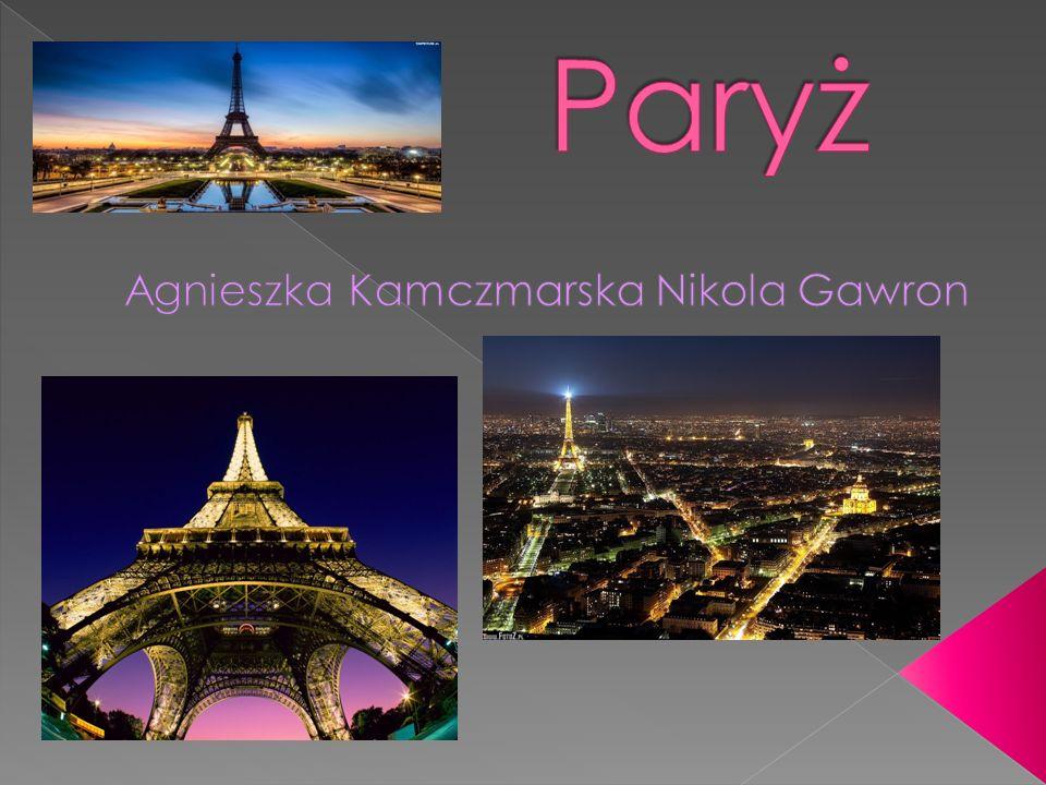 Co roku Paryż odwiedza około 30 milionów turystów.