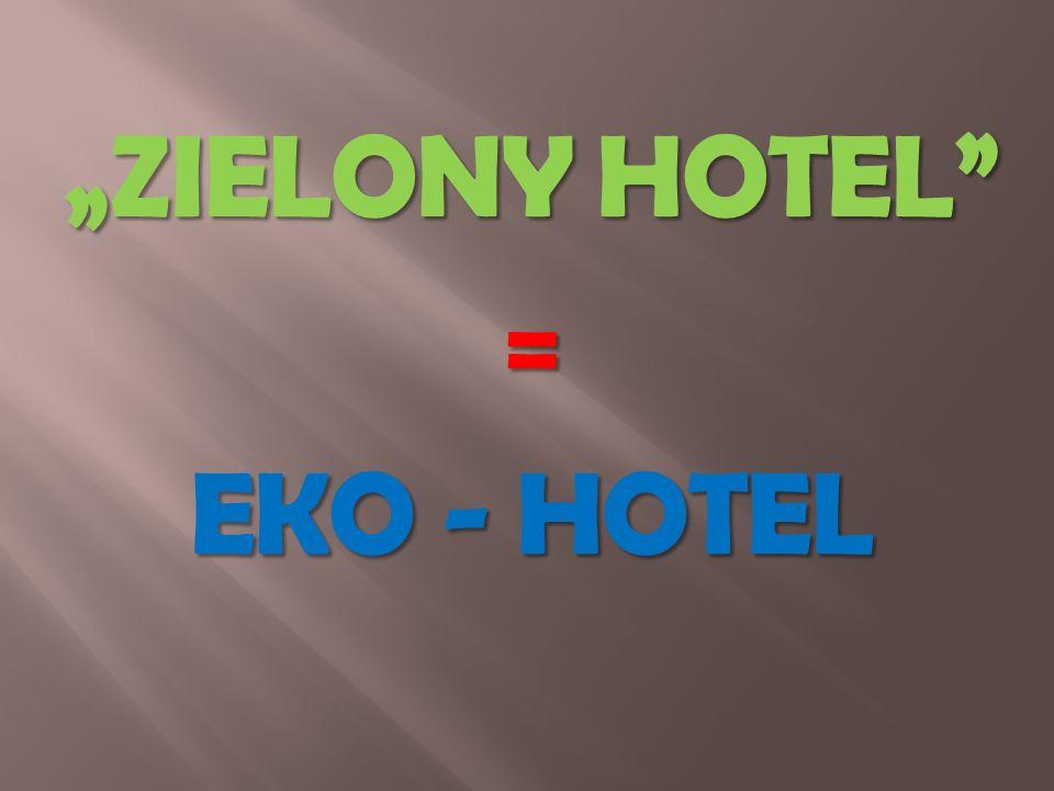 Ekologiczna żywność Ekologiczne kosmetyki Ekologiczne zabawki Eko- Hotele Eko- Podróże