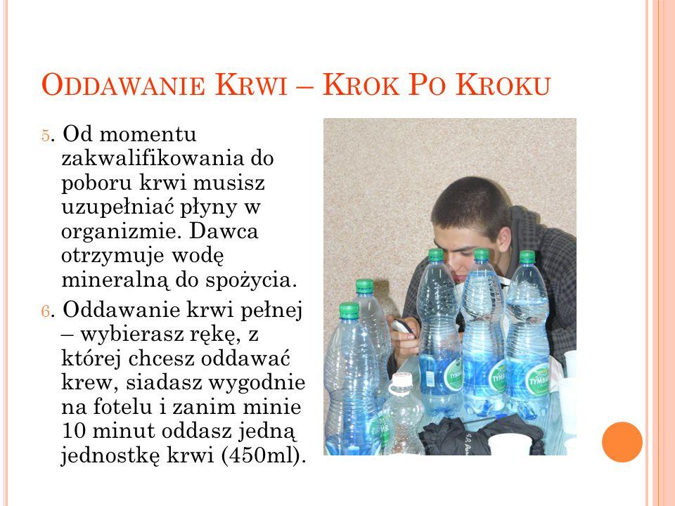 O DDAWANIE K RWI – K ROK P O K ROKU 5.