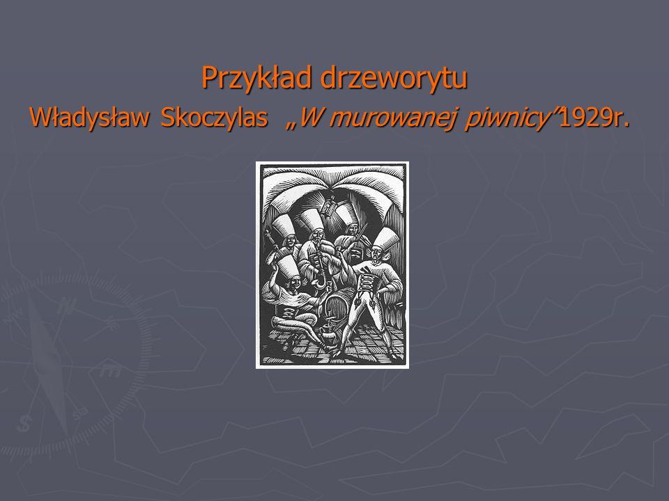 Przykład drzeworytu Władysław Skoczylas W murowanej piwnicy1929r.