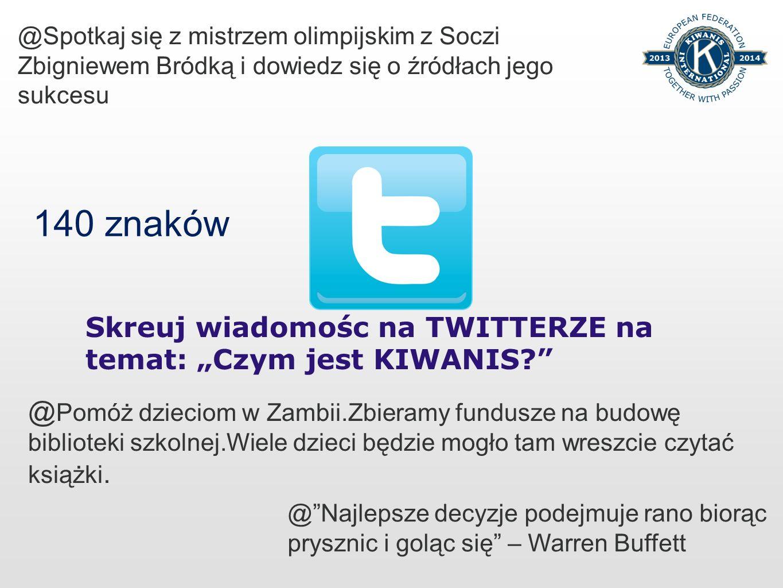 Skreuj wiadomośc na TWITTERZE na temat: Czym jest KIWANIS? @Spotkaj się z mistrzem olimpijskim z Soczi Zbigniewem Bródką i dowiedz się o źródłach jego