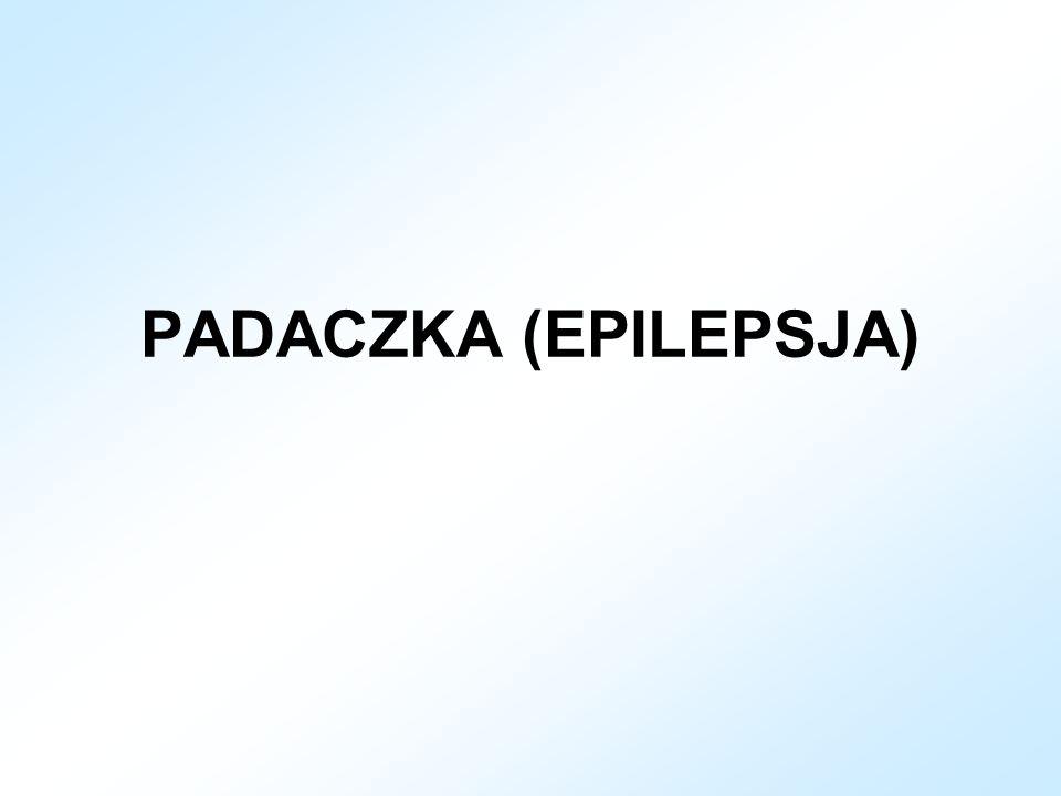 PADACZKA (EPILEPSJA)