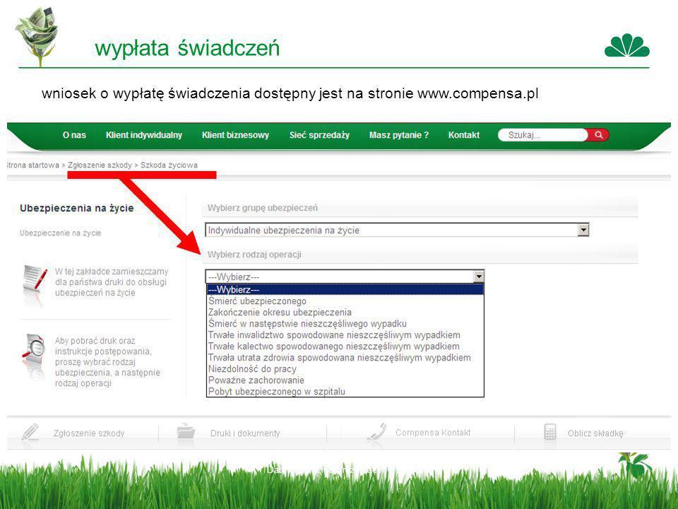Data stworzenia prezentacji wypłata świadczeń wniosek o wypłatę świadczenia dostępny jest na stronie www.compensa.pl
