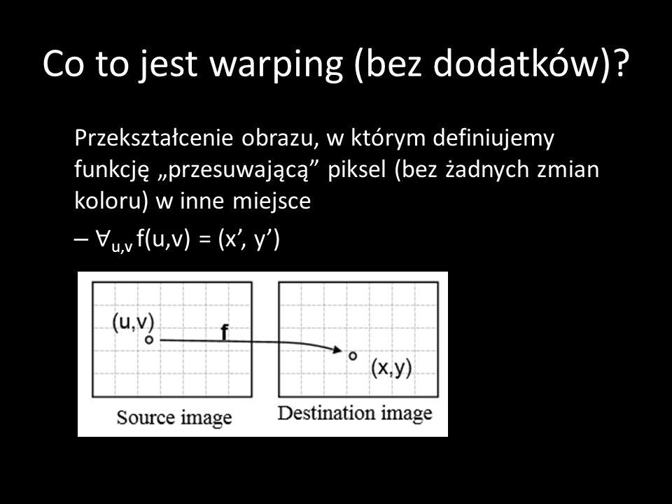 Co to jest warping (bez dodatków)? – Korekcja dystorsji – Fajne efekty 50-519
