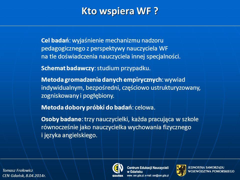 Ranga WF wśród przedmiotów szkolnych zdaniem dyrektora w opinii badanych nauczycielek 10 – Przedmioty najważniejsze zdaniem dyrektora 1 – Przedmioty najmniej ważne zdaniem dyrektora K_SP 10 – j.polski, matematyka, przyroda 8 – j.angielski i WF 10 1 K_SP: Kobieta, niespełna 10 lat pracy równocześnie w obu specjalnościach w LO i SP, b.dobre i otwarte relacje z dyrekcją, czuje się doceniana, jest szczęśliwa w zawodzie.