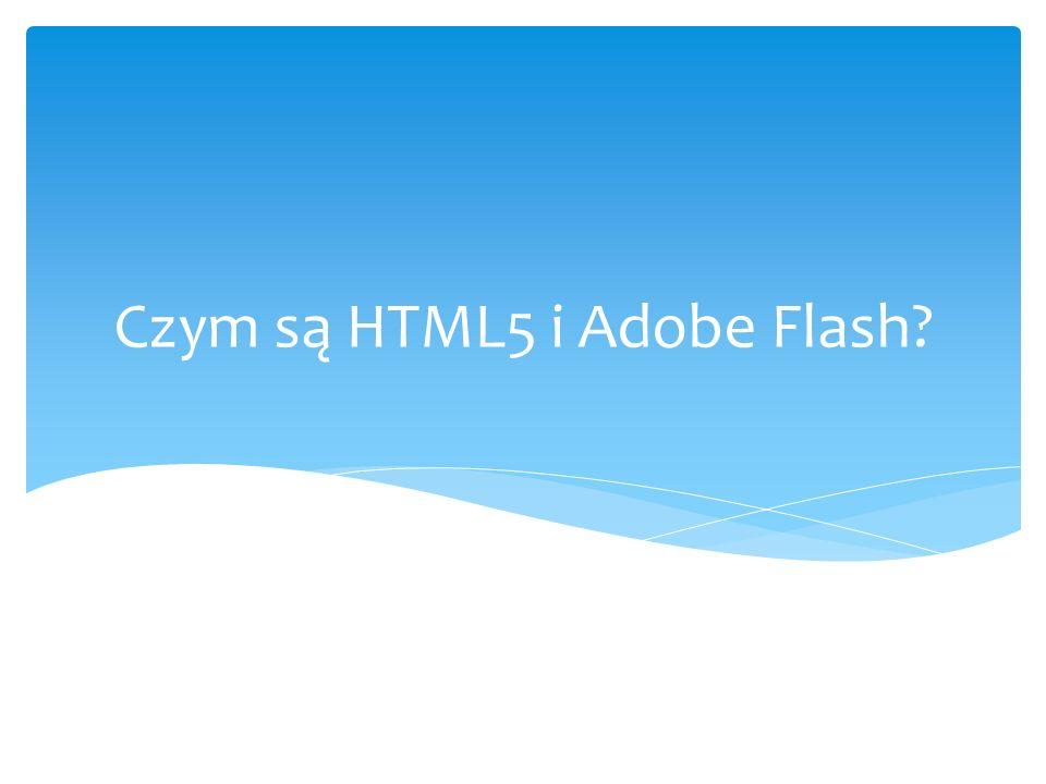 Czym są HTML5 i Adobe Flash
