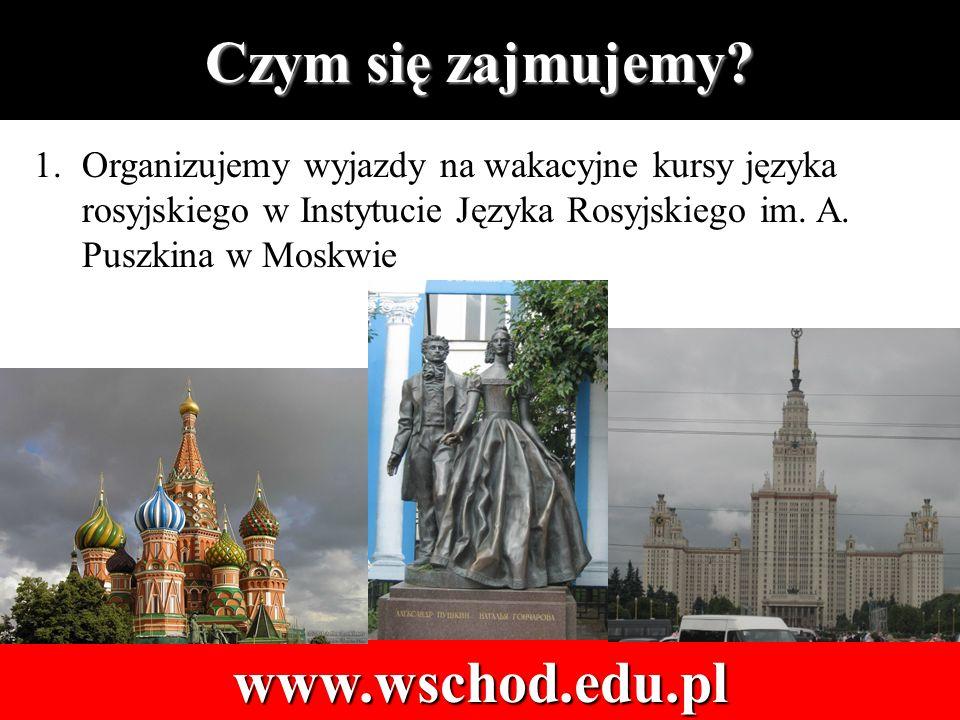1.Organizujemy wyjazdy na wakacyjne kursy języka rosyjskiego w Instytucie Języka Rosyjskiego im.