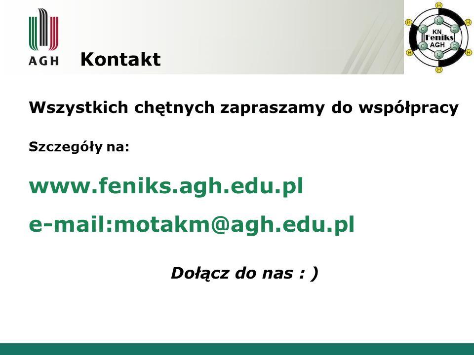 Kontakt Wszystkich chętnych zapraszamy do współpracy Szczegóły na: www.feniks.agh.edu.pl e-mail:motakm@agh.edu.pl Dołącz do nas : )