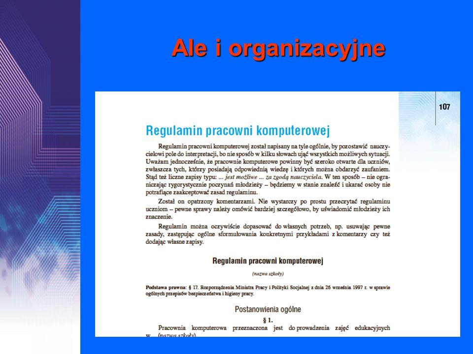 Ale i organizacyjne