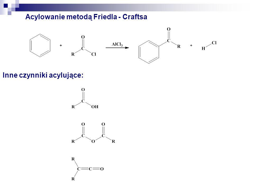 Acylowanie metodą Friedla - Craftsa Jon acyliowy ~1,1 mol Kompleks 1:1