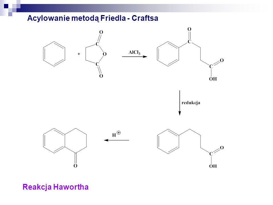 Acylowanie metodą Friedla - Craftsa i/lub czasami Przegrupowanie Friesa