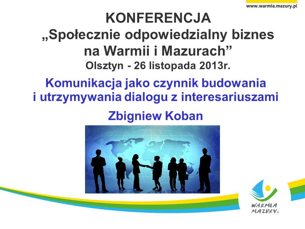 KONFERENCJA Społecznie odpowiedzialny biznes na Warmii i Mazurach Olsztyn - 26 listopada 2013r.