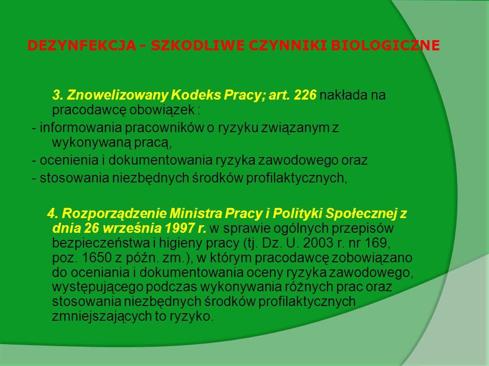 DEZYNFEKCJA - SZKODLIWE CZYNNIKI BIOLOGICZNE 3.Znowelizowany Kodeks Pracy; art.