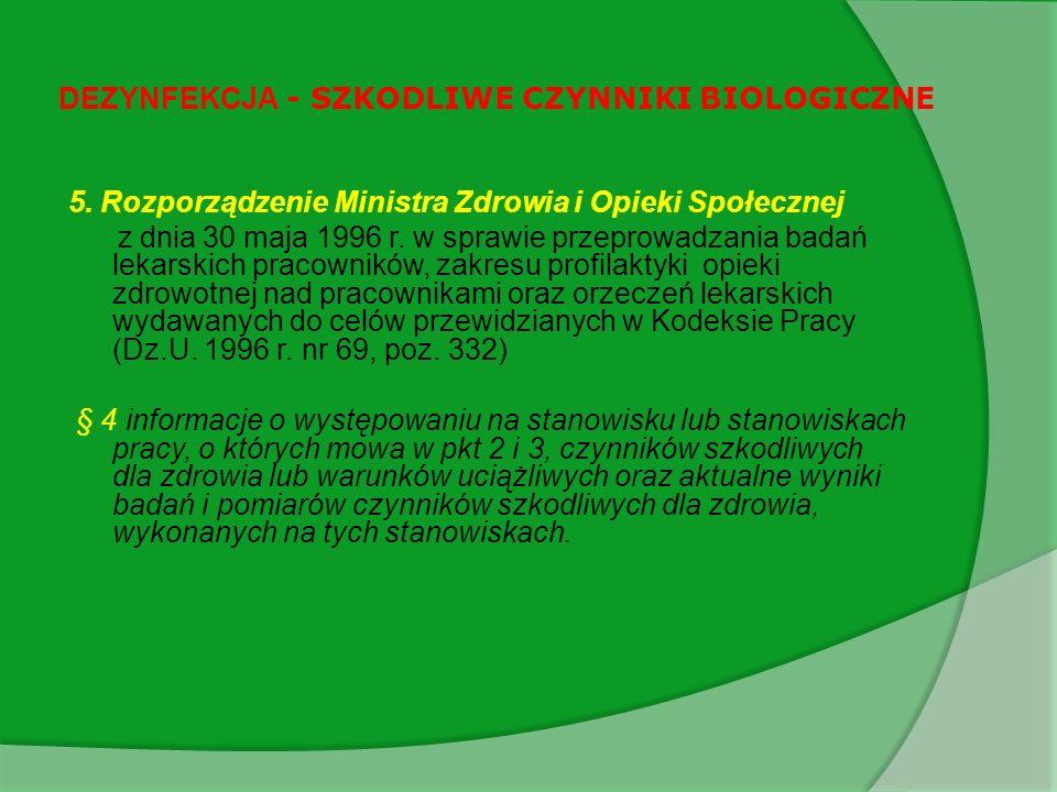 DEZYNFEKCJA - SZKODLIWE CZYNNIKI BIOLOGICZNE 5.