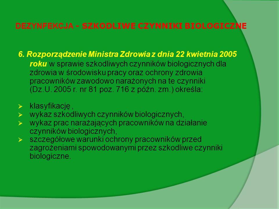 DEZYNFEKCJA - SZKODLIWE CZYNNIKI BIOLOGICZNE 6.