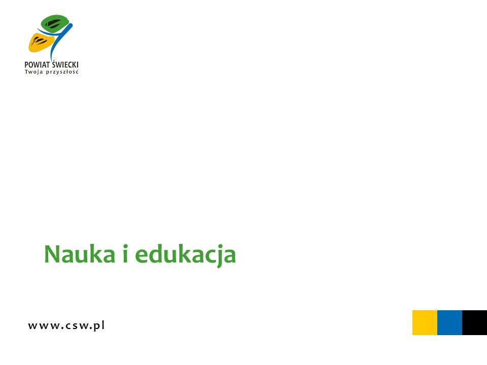 www.csw.pl Dobre kształcenie – lepszy start zawodowy Beneficjent: Powiat Świecki Fundusz: Europejski Fundusz Społeczny Program: Program Operacyjny Kapitał Ludzki Działanie: 9.2 Podniesienie atrakcyjności i jakości szkolnictwa zawodowego Dziedzina: nauka i edukacja Wartość projektu: 4 896 380 zł Dofinansowanie z Unii Europejskiej: 3 838 657 zł