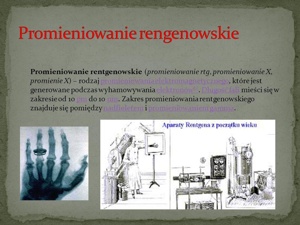 Promieniowanie rentgenowskie (promieniowanie rtg, promieniowanie X, promienie X) – rodzaj promieniowania elektromagnetycznego, które jest generowane p