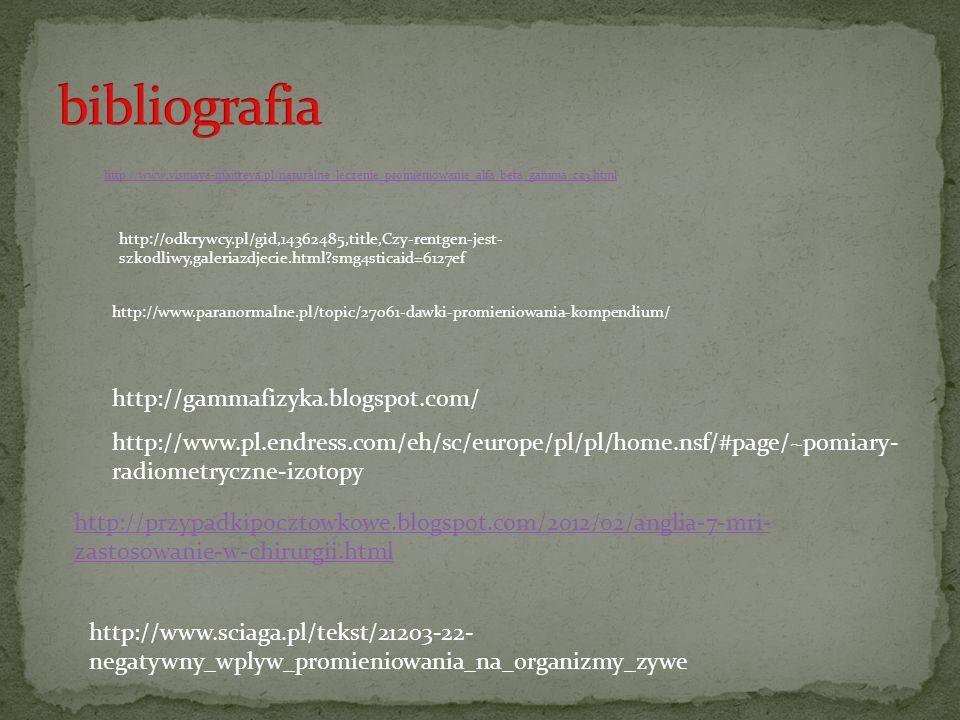 http://www.vismaya-maitreya.pl/naturalne_leczenie_promieniowanie_alfa_beta_gamma_cz3.html http://www.paranormalne.pl/topic/27061-dawki-promieniowania-