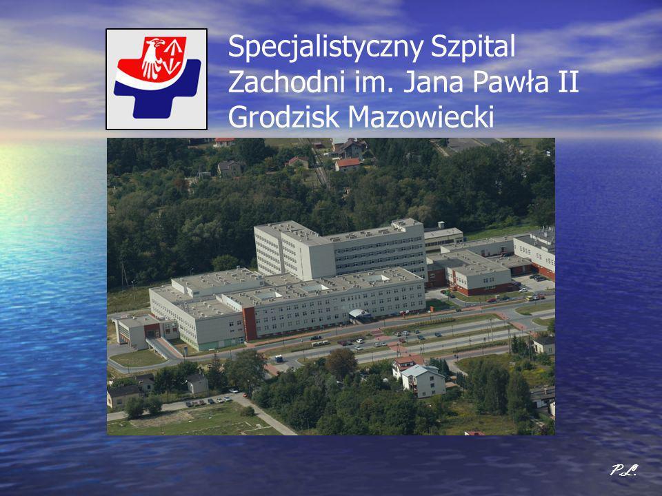 Specjalistyczny Szpital Zachodni im. Jana Pawła II Grodzisk Mazowiecki P.L.