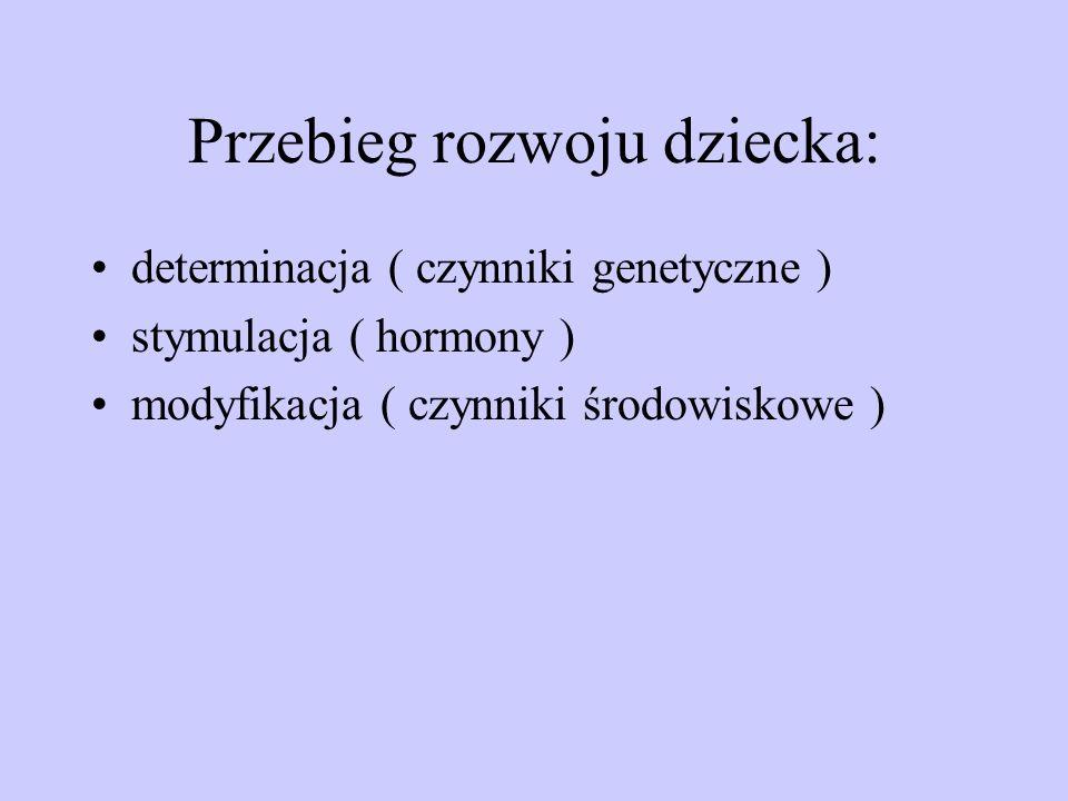 Okresy rozwojowe: 1.Okres prenatalny ( 38-42 tyg.