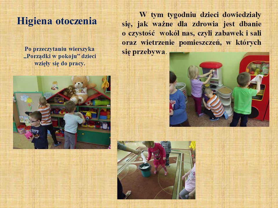Higiena otoczenia W tym tygodniu dzieci dowiedziały się, jak ważne dla zdrowia jest dbanie o czystość wokół nas, czyli zabawek i sali oraz wietrzenie
