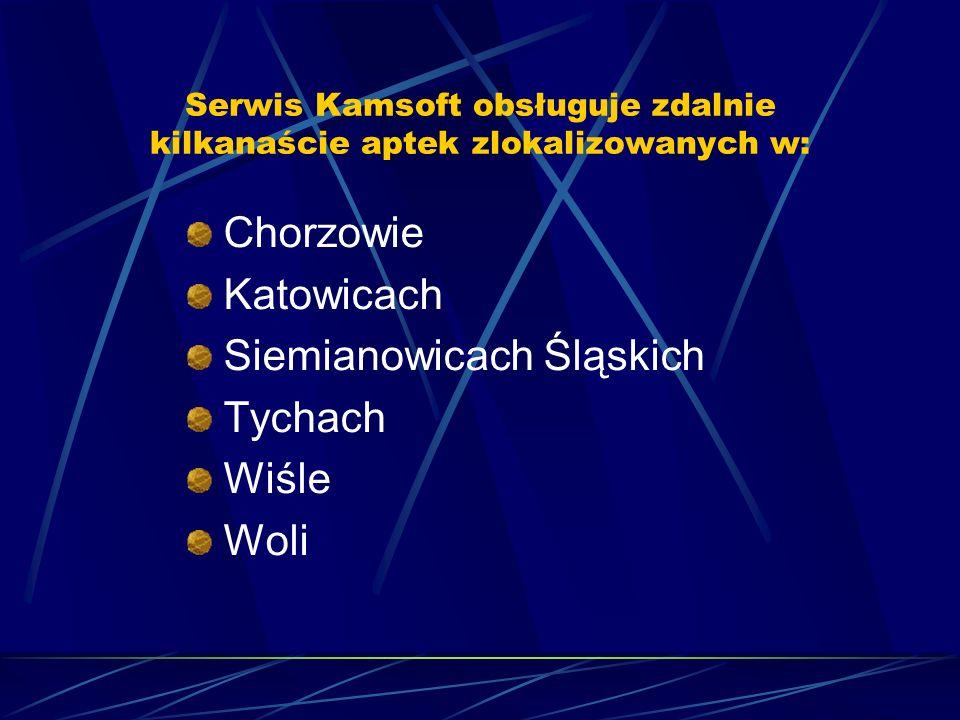 Serwis Kamsoft obsługuje zdalnie kilkanaście aptek zlokalizowanych w: Chorzowie Katowicach Siemianowicach Śląskich Tychach Wiśle Woli