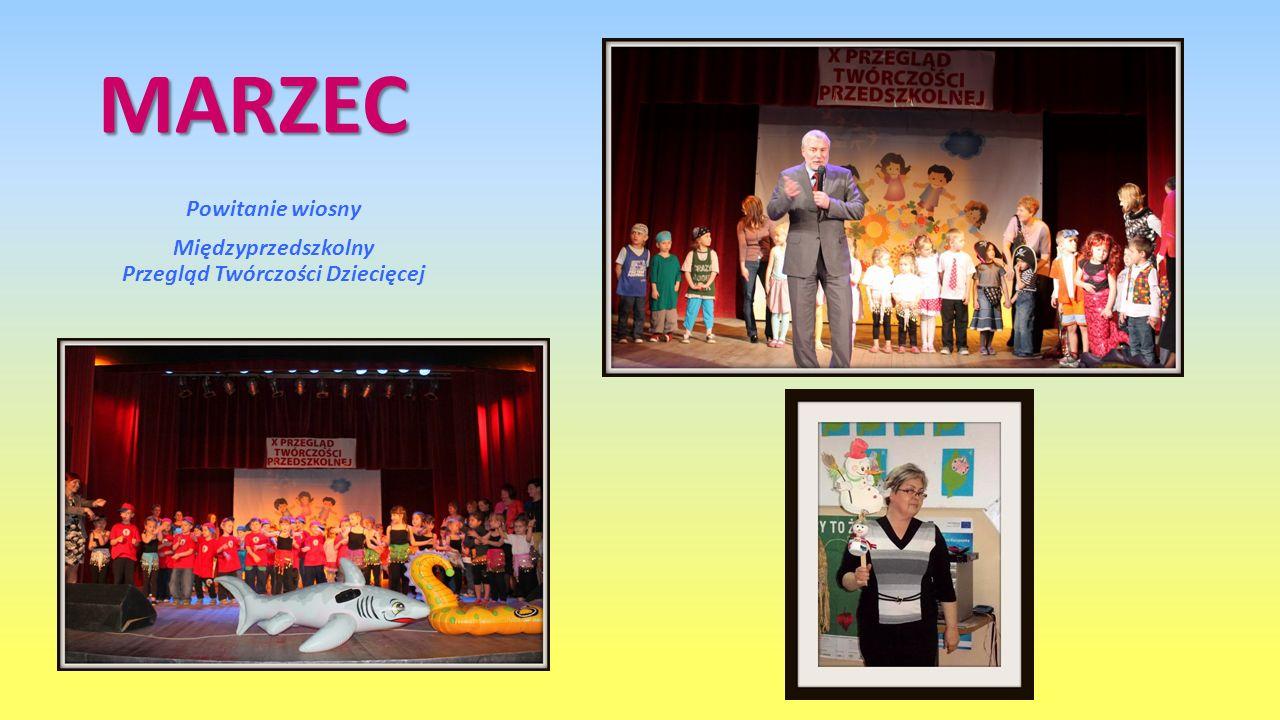 MARZEC Powitanie wiosny Międzyprzedszkolny Przegląd Twórczości Dziecięcej