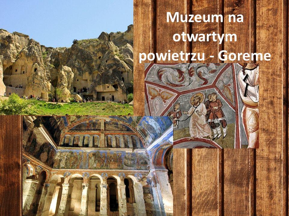 Muzeum na otwartym powietrzu - Goreme