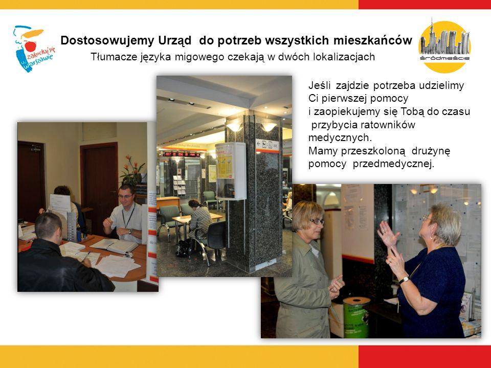 Dostosowujemy Urząd do potrzeb wszystkich mieszkańców Tłumacze języka migowego czekają w dwóch lokalizacjach Jeśli zajdzie potrzeba udzielimy Ci pierw