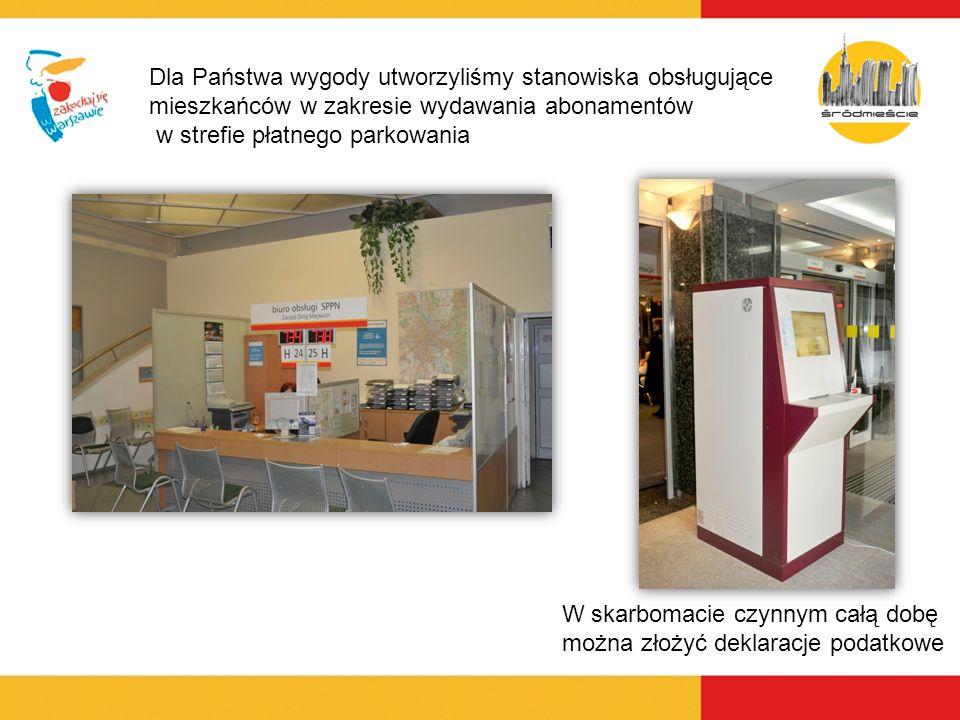 Dla Państwa wygody utworzyliśmy stanowiska obsługujące mieszkańców w zakresie wydawania abonamentów w strefie płatnego parkowania W skarbomacie czynny