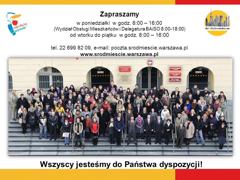Zapraszamy w poniedziałki w godz. 8:00 – 16:00 (Wydział Obsługi Mieszkańców i Delegatura BAiSO 8:00-18:00) od wtorku do piątku w godz. 8:00 – 16:00 te
