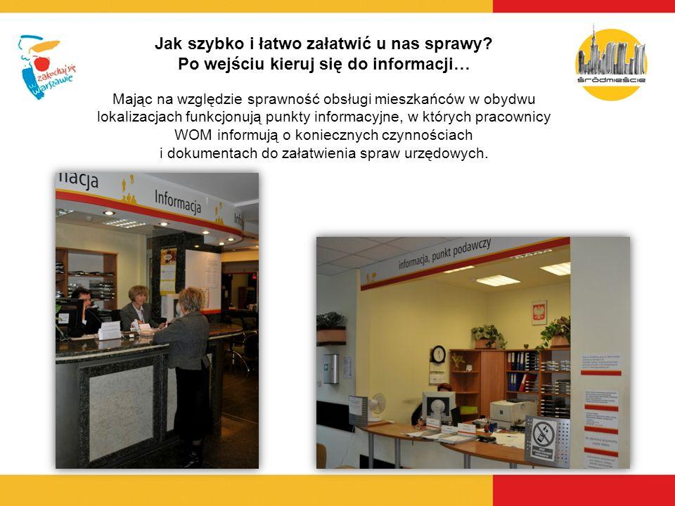 Żeby nie stać w kolejce przed wizytą w Urzędzie można sprawdzić stan kolejki na naszej stronie internetowej www.srodmiescie.warszawa.pl Potem pobierz numerek z automatu
