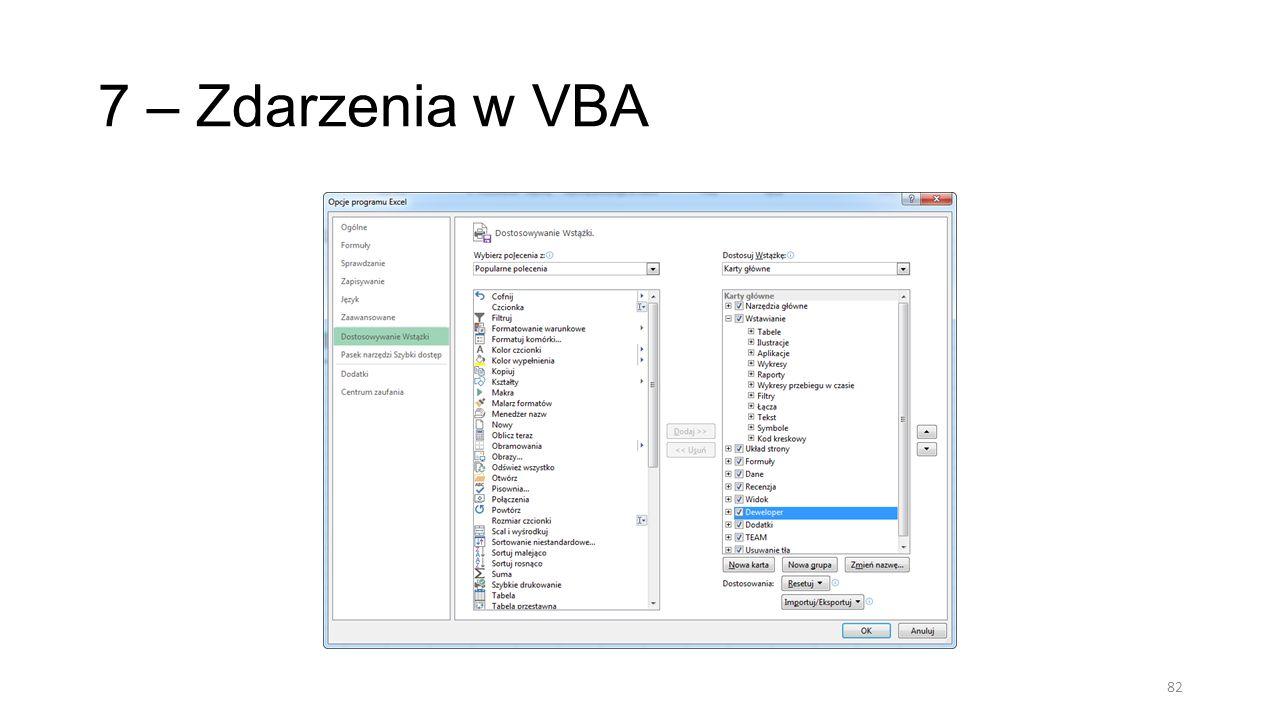7 – Zdarzenia w VBA 82