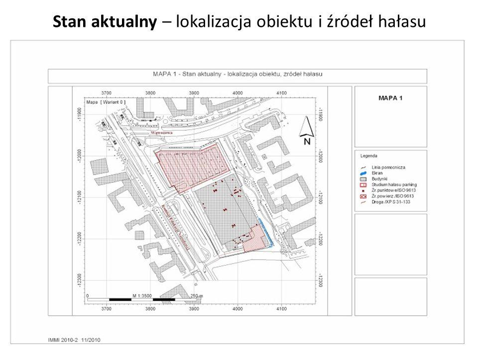 Stan aktualny – lokalizacja obiektu i źródeł hałasu