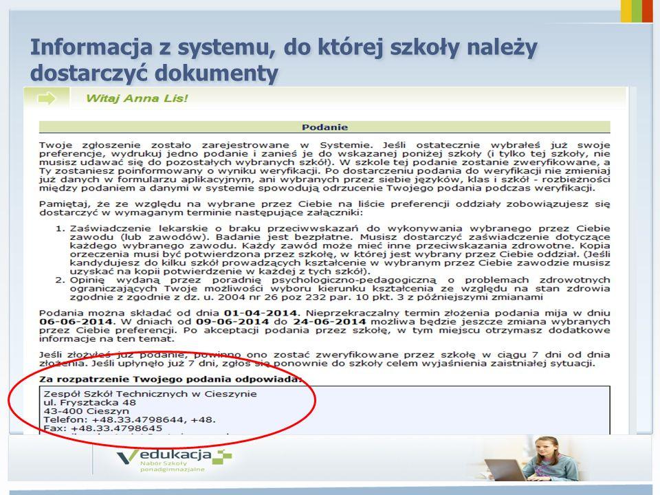 Informacja z systemu, do której szkoły należy dostarczyć dokumenty