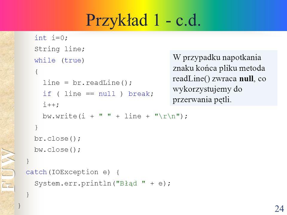 24 Przykład 1 - c.d.