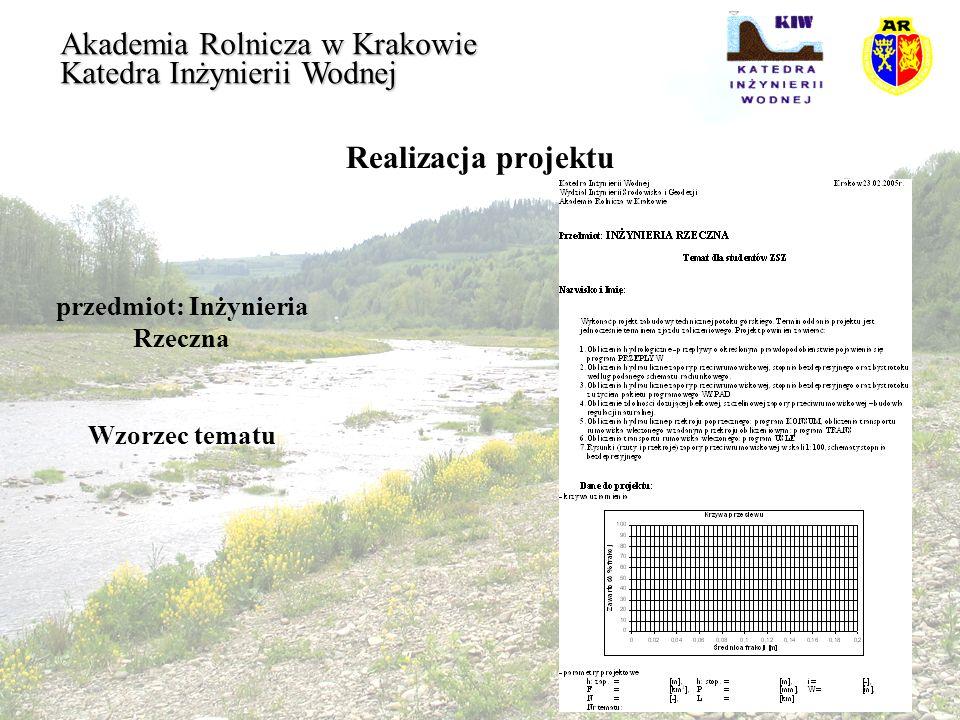 Budowle regulacyjne Koniec Akademia Rolnicza w Krakowie Katedra Inżynierii Wodnej
