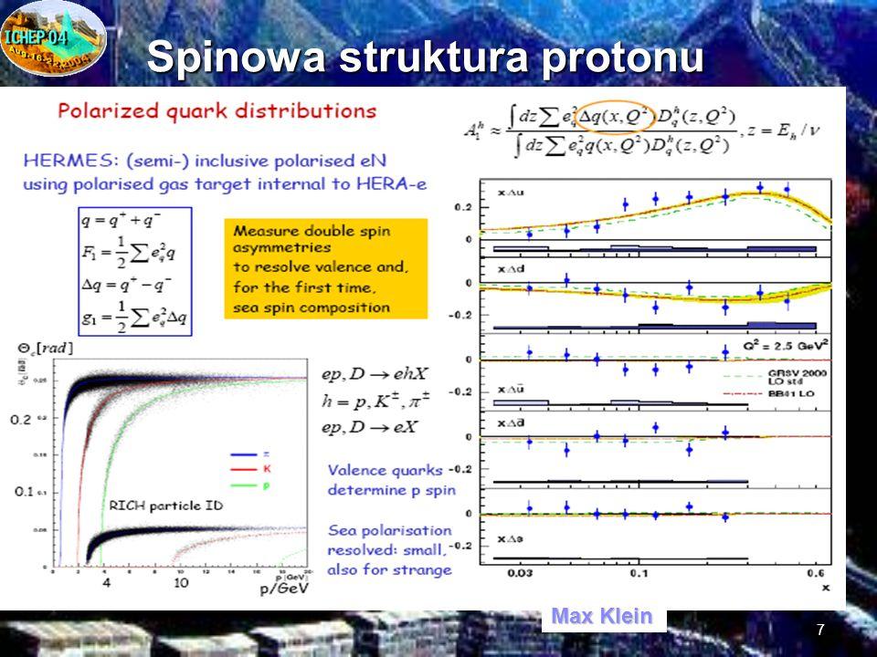 7 Spinowa struktura protonu Max Klein