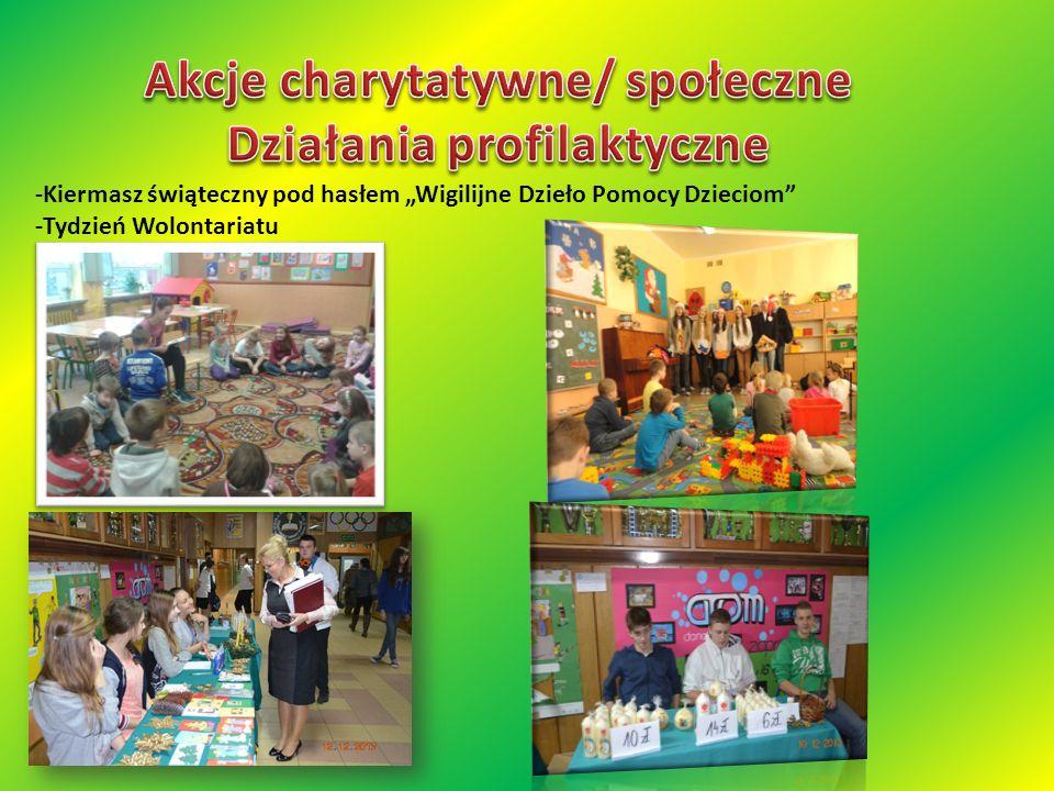 -Kiermasz świąteczny pod hasłem Wigilijne Dzieło Pomocy Dzieciom -Tydzień Wolontariatu