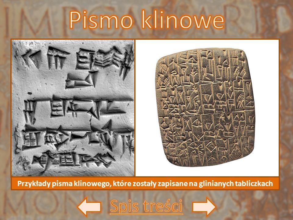 Przykłady pisma klinowego, które zostały zapisane na glinianych tabliczkach