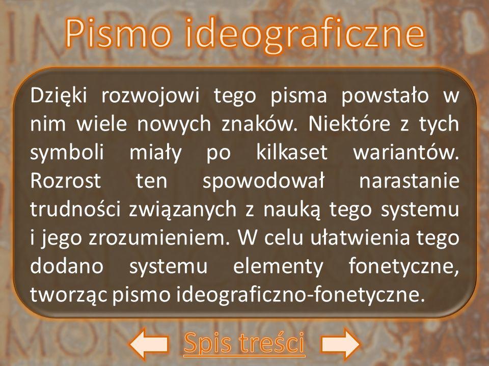 Dzięki rozwojowi tego pisma powstało w nim wiele nowych znaków. Niektóre z tych symboli miały po kilkaset wariantów. Rozrost ten spowodował narastanie