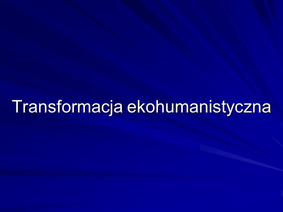 Transformacja ekohumanistyczna