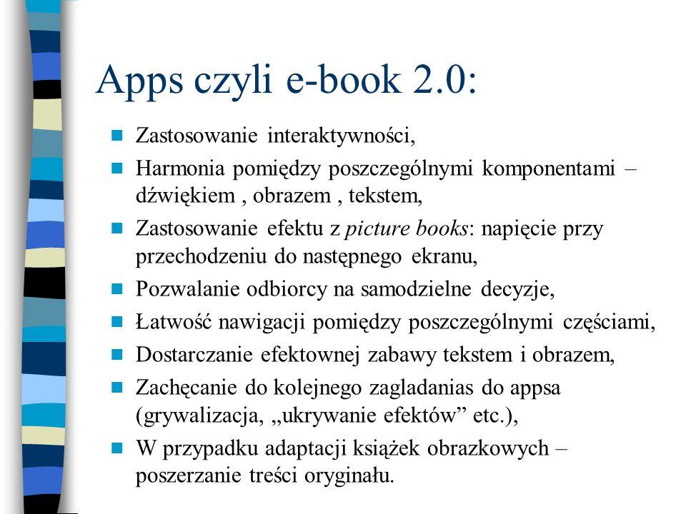 Apps czyli e-book 2.0: Zastosowanie interaktywności, Harmonia pomiędzy poszczególnymi komponentami – dźwiękiem, obrazem, tekstem, Zastosowanie efektu