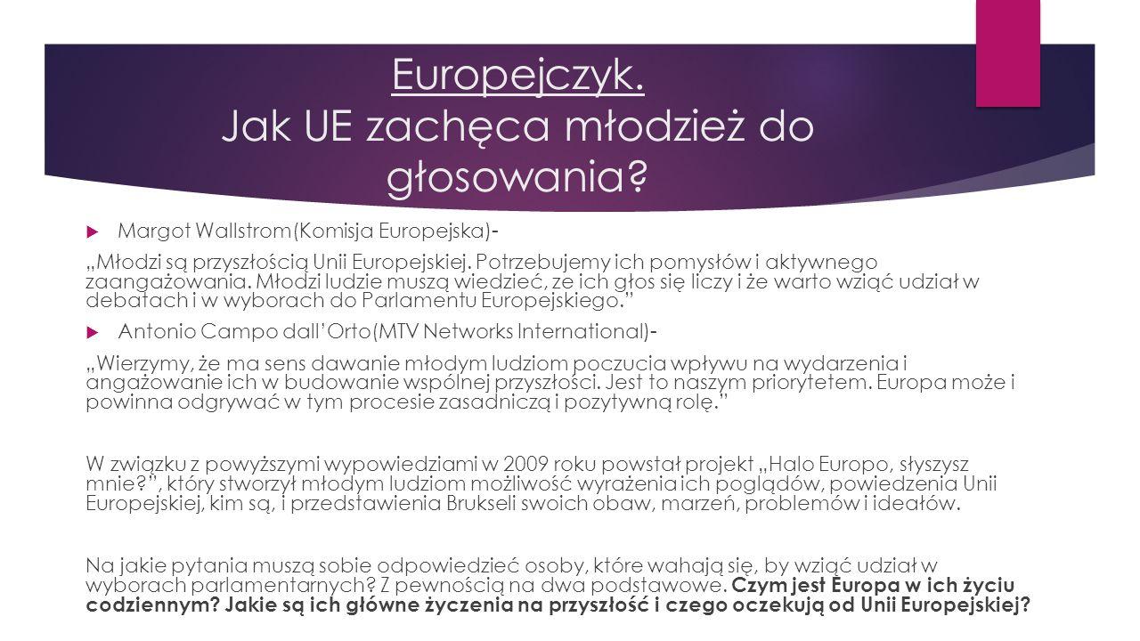 Europejczyk. Jak UE zachęca młodzież do głosowania?