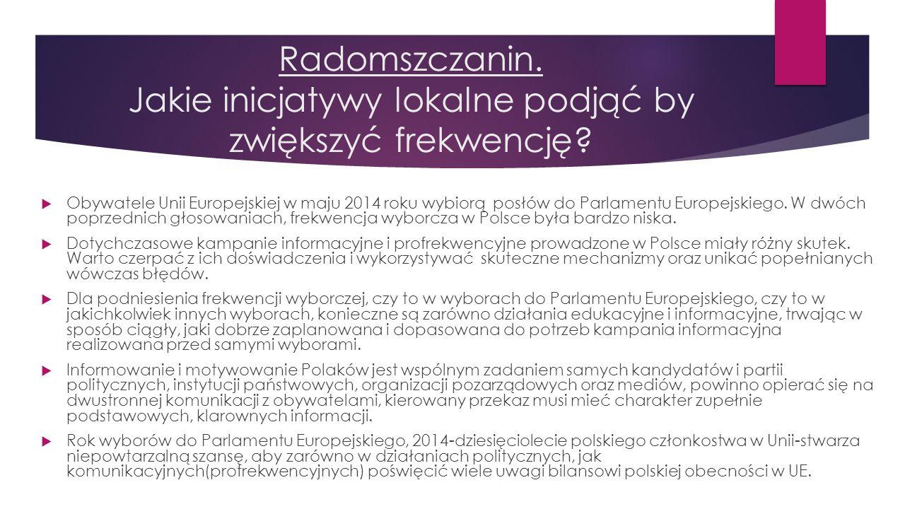 Radomszczanin. Jakie inicjatywy lokalne podjąć by zwiększyć frekwencję?